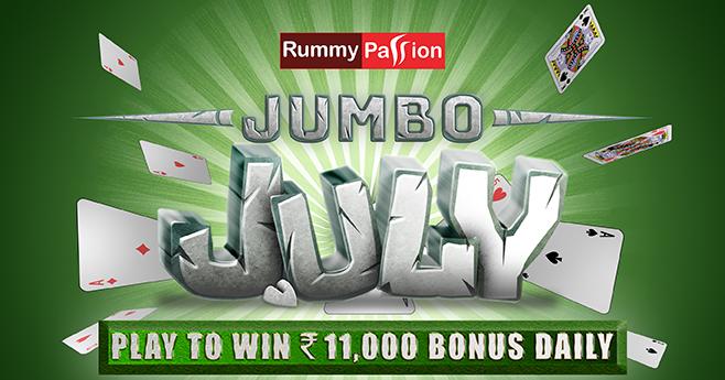 Jumbo July at Rummy Passion