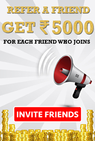 Get  Rs 2000 for each Friend you Refer