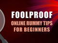 Foolproof Online Rummy Tips for Beginners