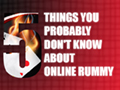 Five Things You Probably Don't Know About Online Rummy