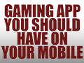 Which Gaming App You Should Have on Your Mobile