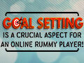 blog-goal_setting_is_a_crucial_aspect_for_an_online_rummy_player-thumbnail.jpg