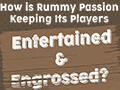 blog-how_is_rummy_passion_keeping_its_players_entertained__engrossed-thumbnail.jpg
