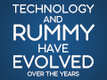 blog-how_technology_and_rummy_have_evolved_over_the_years-thumbnail.jpg