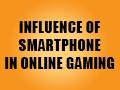 blog-nfluenceZofZSmartphoneZinZOnlineZGaming-thumbnail.jpg