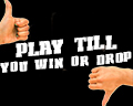 blog-play_till_you_drop_or_win-thumbnail.jpg