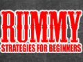 blog-rummy-strategies-for-beginners-thumbnail.jpg