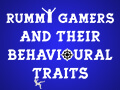 blog-types_of_rummy_gamers_and_their_behavioral_activities_thumbnail.jpg