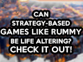 blog_can-strategy-based-games-like-rummy-be-life-altering_check_out-thumbnail.jpg