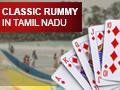 Classic Rummy in Tamil Nadu