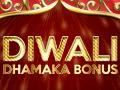 diwali-dhamaka-bonus-oct19-thumbnail.jpg