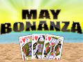 May Bonanza Bonus