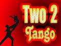 Two 2 Tango Bonus