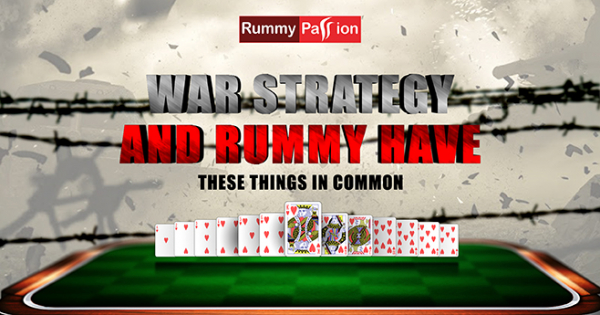 War Strategy and Rummy Have These Things in Common