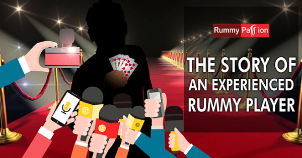The Story of an Experienced Rummy Player