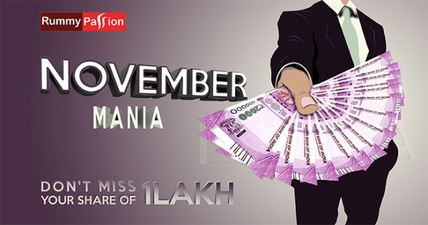 Win Rs 1 Lac in November Mania at Rummy Passion