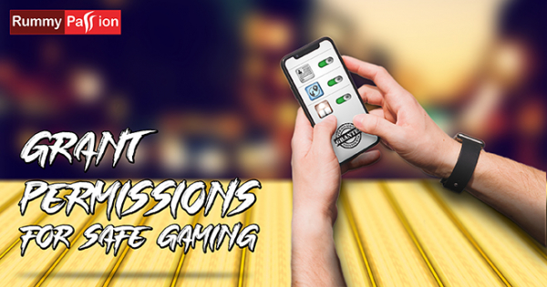 Grant these Permissions to Rummy Passion Mobile App for Safe Game
