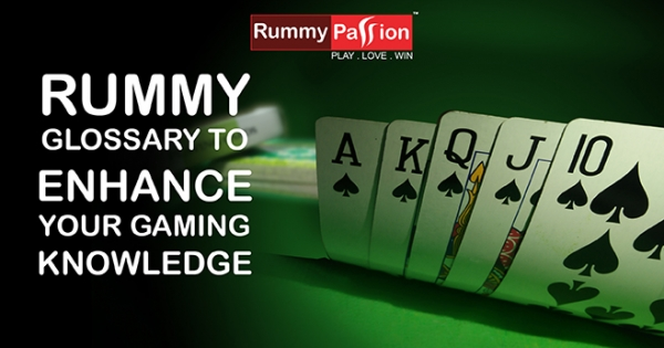 Rummy Glossary to Enhance your Gaming Knowledge