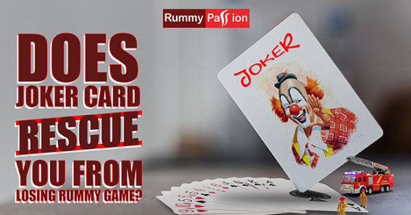 Can a Joker Card Rescue You from Losing a Game of Rummy?