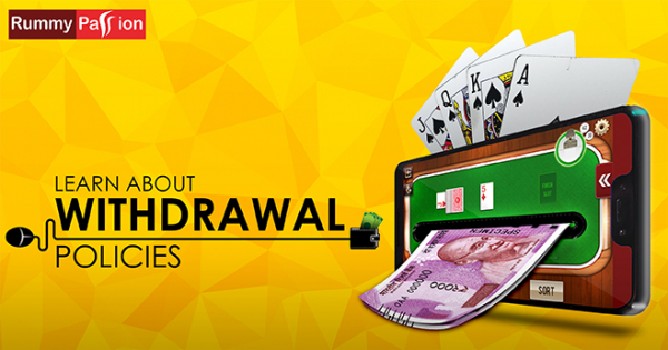 Learn About Withdrawal Policies at Rummy Passion