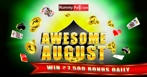 Awesome August at Rummy Passion