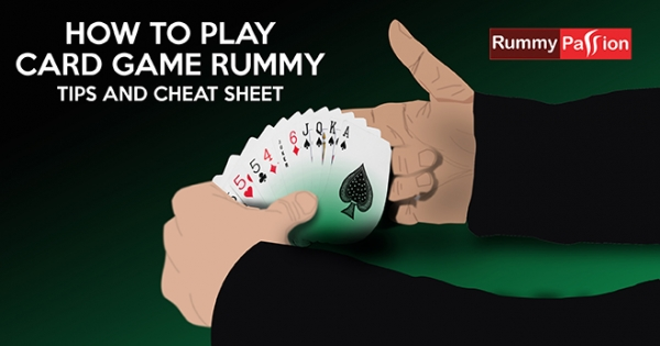 How to Play Card Game Rummy - Tips And Cheat Sheet