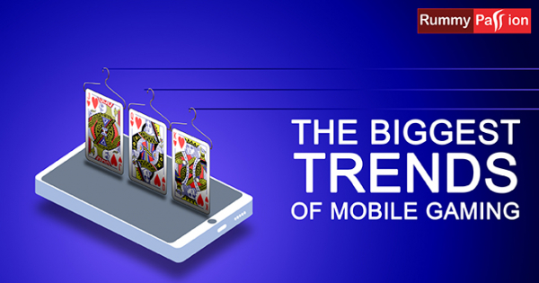 The Biggest Trends in Mobile Gaming