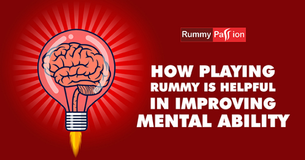 How Playing Rummy is Helpful in Improving Mental Ability