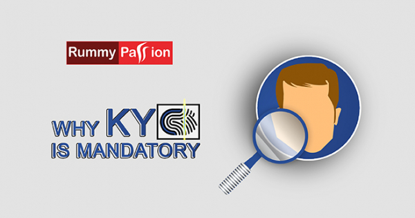 Why KYC is Mandatory on RummyPassion.com