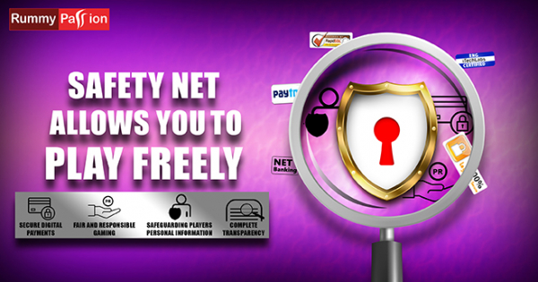 Rummy Passion's Safety Net Allows You to Play Freely. See How!