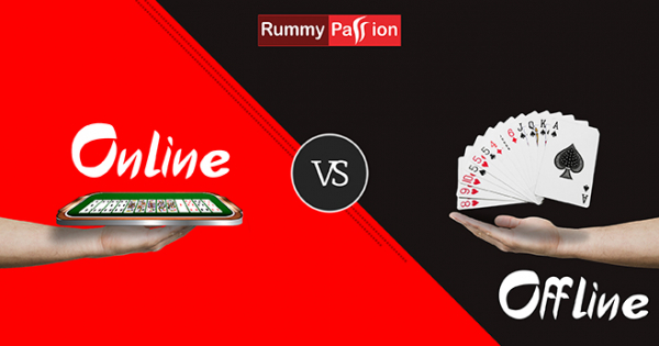 Online Vs Offline Rummy - Which One You Should Choose