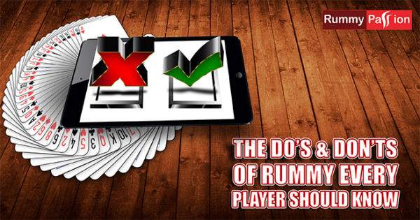 The Do's & Don'ts of Rummy Every Player Should Know