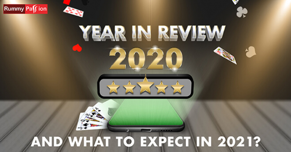 2020 In Review for Rummy Passion and What to Expect in 2021?