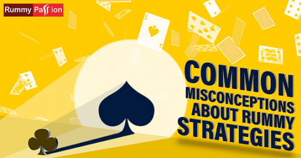 Common Misconceptions About Rummy Strategies