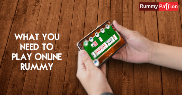 What You Need to Play Online Rummy