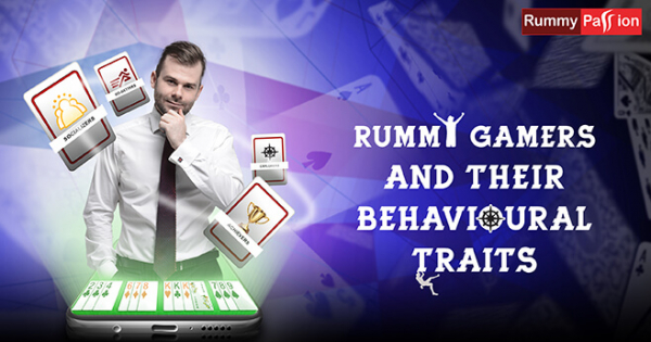 Types of Rummy Gamers and their Behavioural Traits