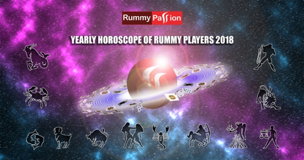 Yearly Horoscope of Rummy Players 2018!