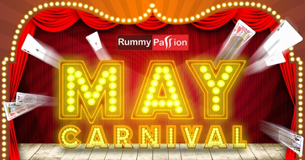 May Carnival with Rummy Passion