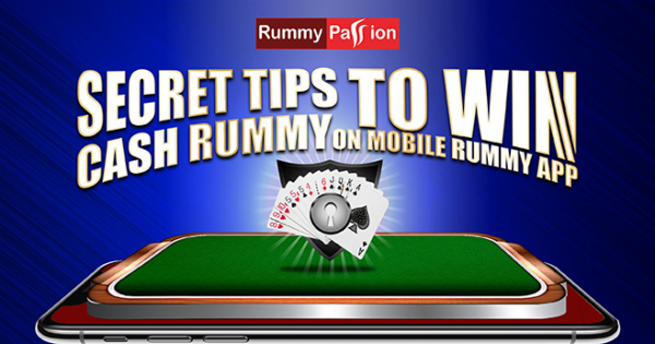 Secret Tips to Win Cash Rummy on Mobile Rummy App