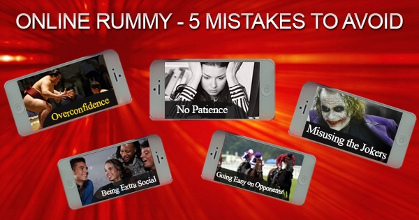 Online Rummy - 5 Mistakes to Avoid